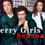 Derry Girls Saison 3: À Propos De La Distribution, De