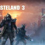 La Bande Annonce De Lancement De Wasteland 3 Est Désormais Disponible