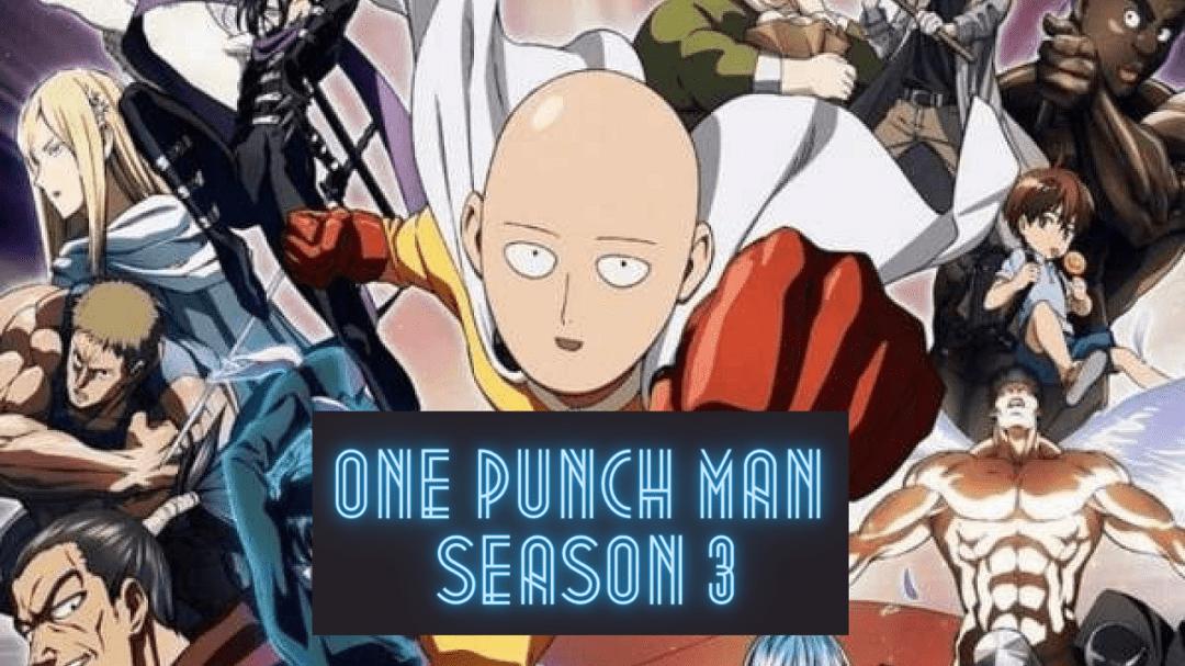 One Punch Man Season 3: Date De Sortie, Distribution, Intrigue Et