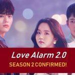 Love Alarm Saison 2: Date De Sortie Prévue, Distribution, Intrigue