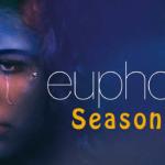 Euphoria Saison 2: Date De Sortie, Distribution, Intrigue Et Vous