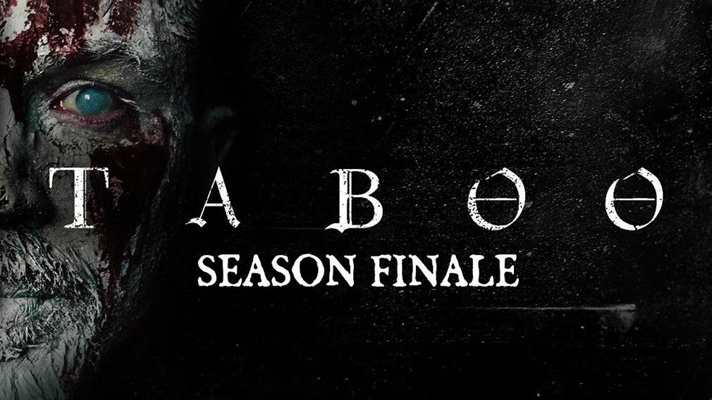 Taboo Saison 2: Chaque Prise De Conscience De La Série