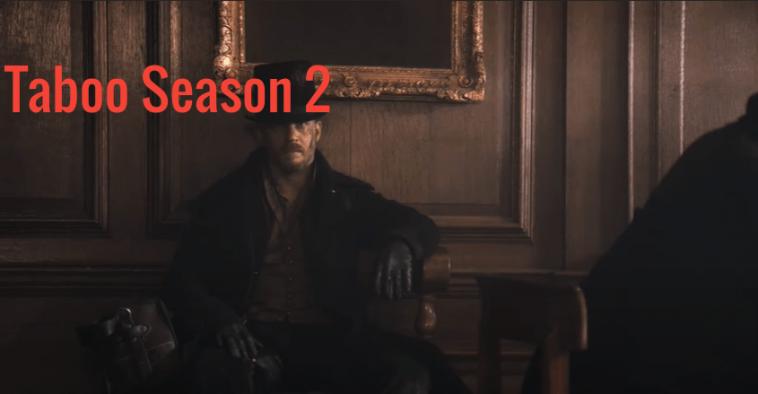 Taboo Saison 2 Tom Hardy Est Déjà Célèbre Pour