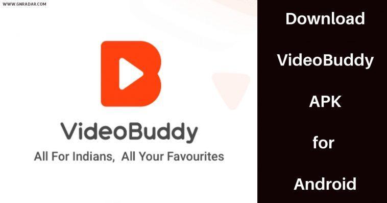 Videobuddy Apk: Ce Qu'il Faut Savoir à Ce Sujet! Cadeaux