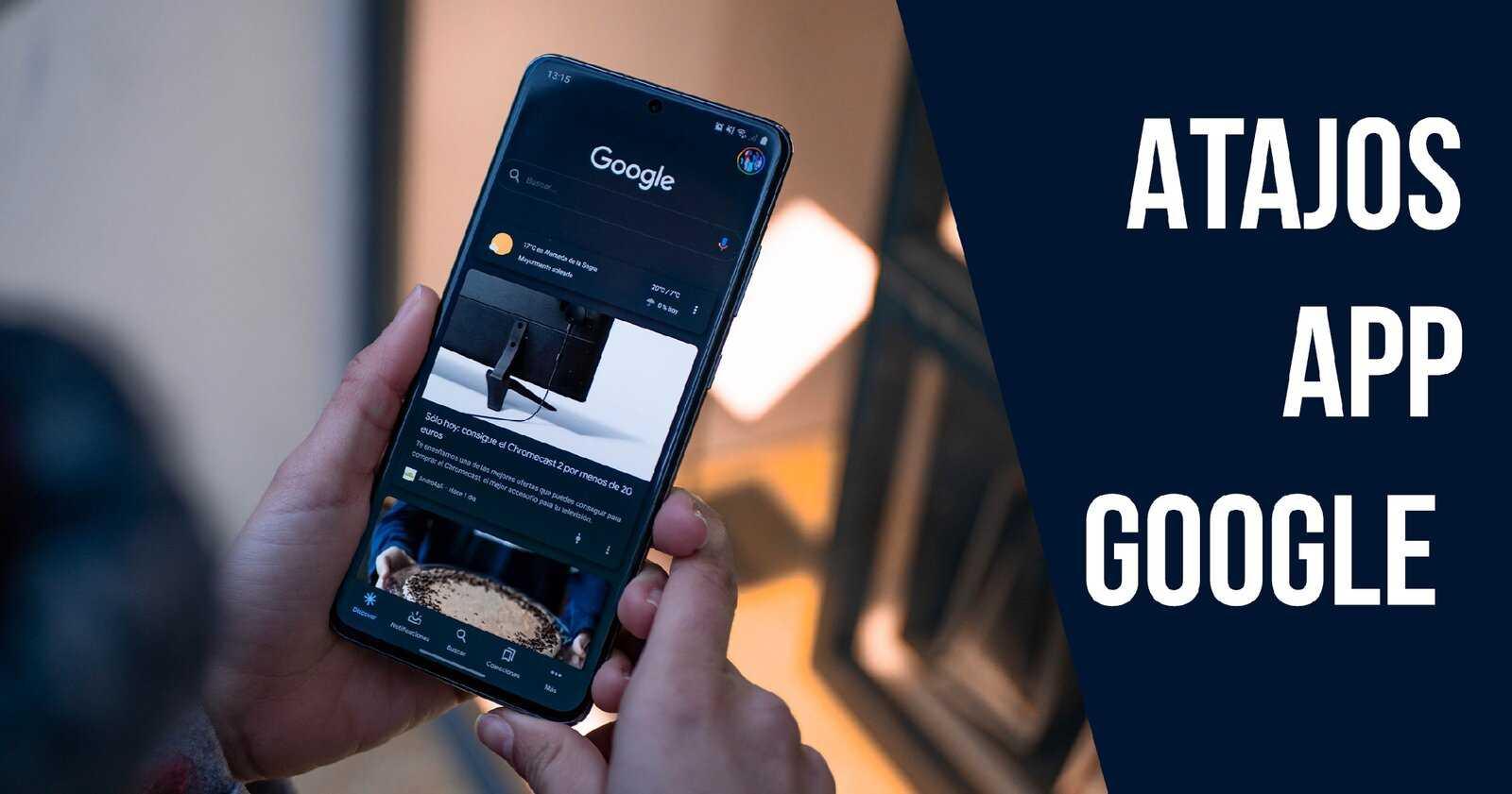 Raccourcis pour l'application Google sur un mobile Android