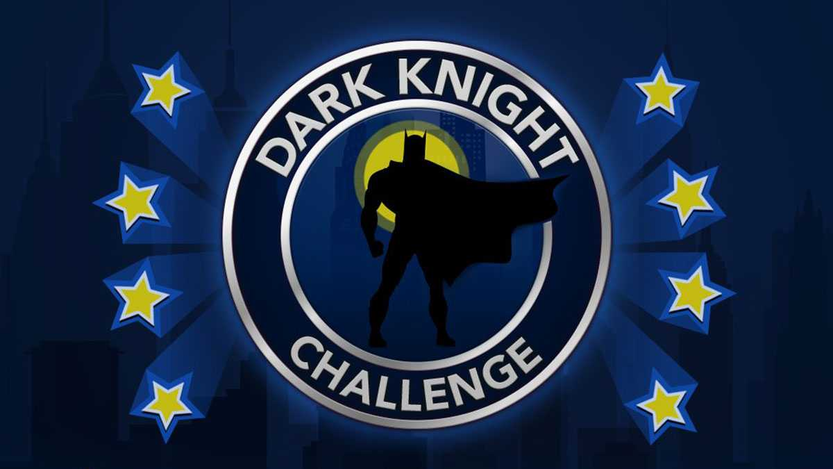 Guide Du Défi Bitlife Dark Knight