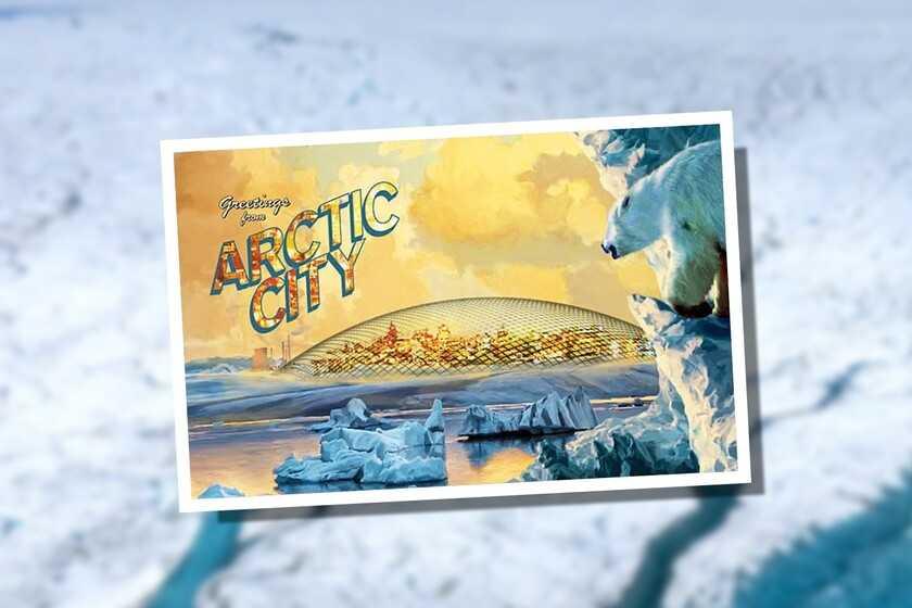 La ville arctique: quand dans les années 70 on rêvait de villes au pôle Nord avec des dômes gigantesques pour accueillir 40000 personnes