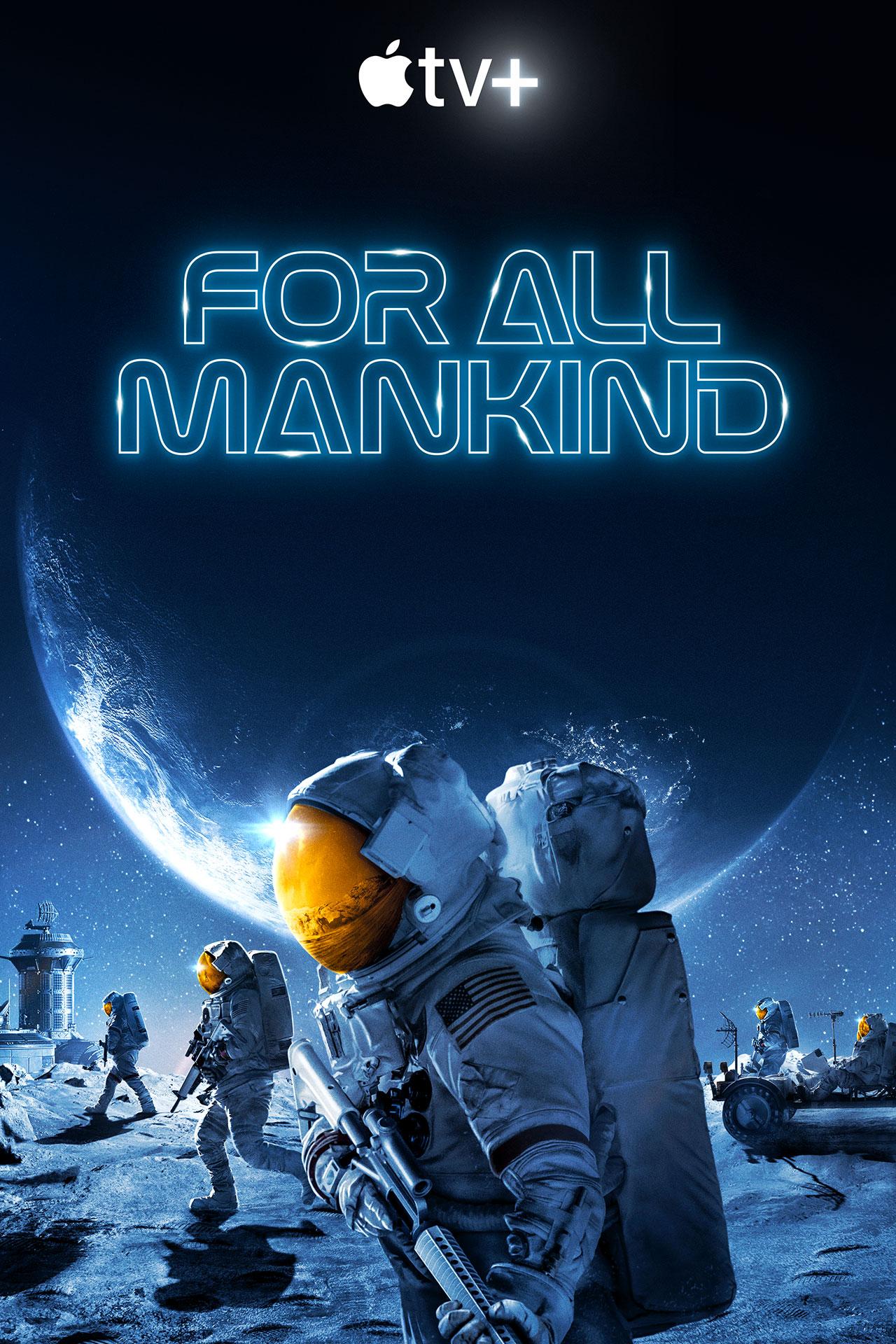 Affiche de la deuxième saison de la série Apple TV + «For All Mankind» du créateur Ronald D. Moore.