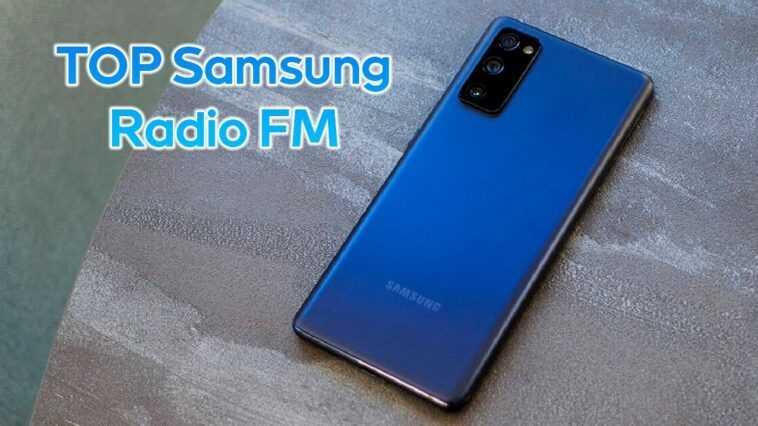 Téléphones Samsung avec radio FM