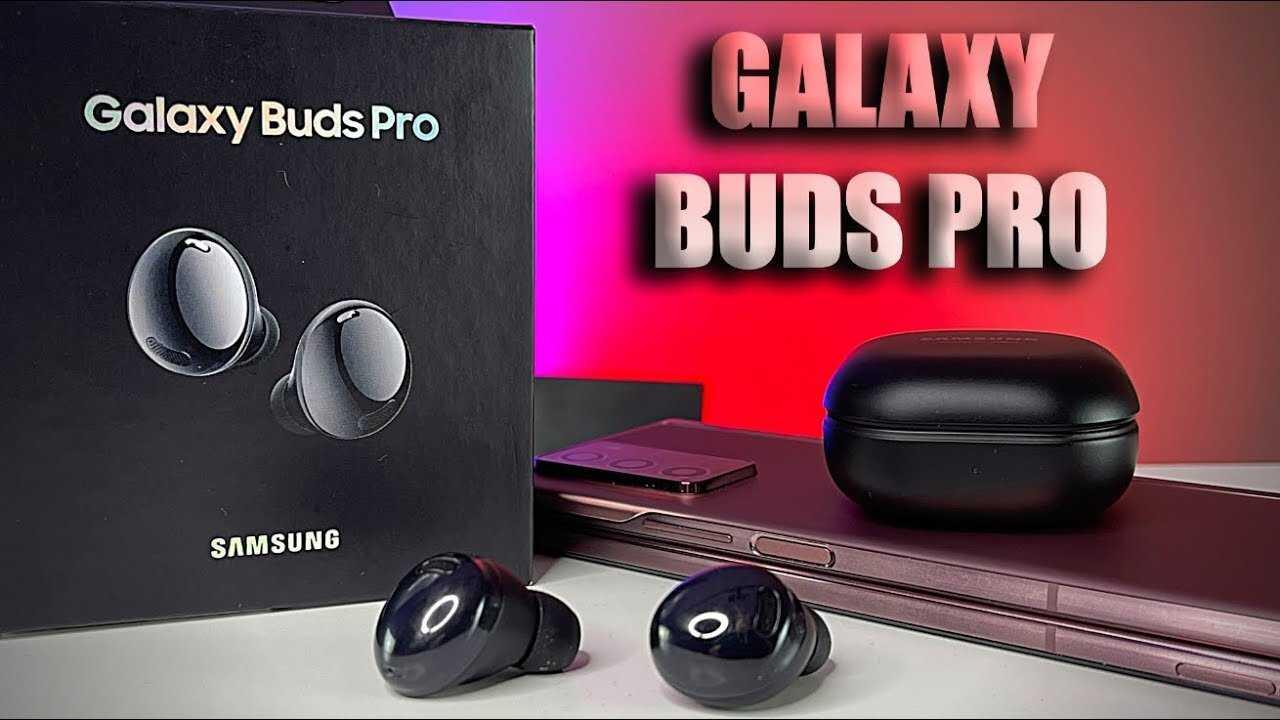 Samsung Galaxy Buds Pro, fuite en vidéo