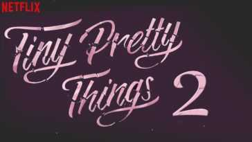 Tiny Pretty Things Saison 2