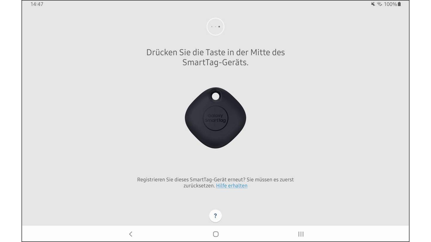Appuyez une fois sur le bouton au milieu de la balise active, puis suivez les instructions supplémentaires de l'application.