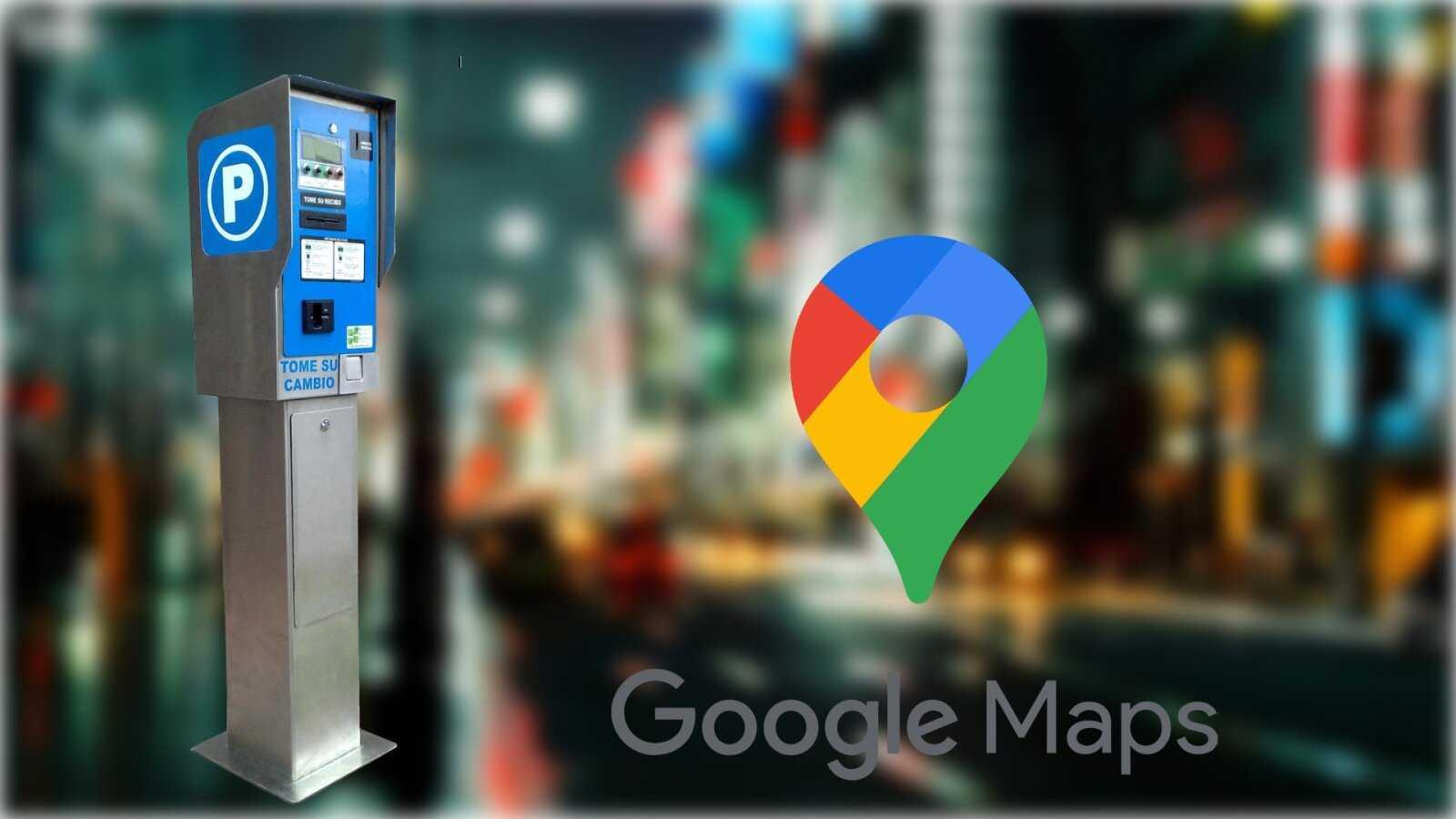 Google Maps évolue pour nous permettre de payer aux parcomètres sans sortir de la voiture