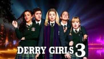 Derry Girls Saison 3: Date De Sortie, Distribution, Intrigue Et