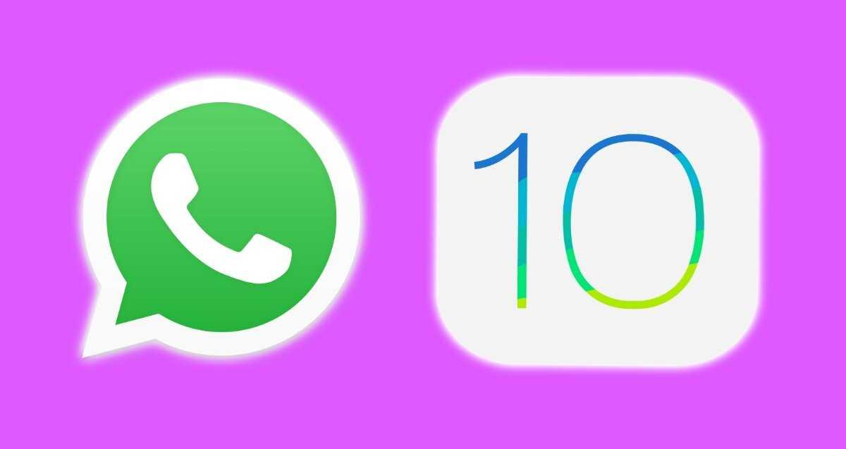 Si vous avez une version antérieure à iOS 10 sur votre iPhone, oubliez de continuer à utiliser WhatsApp