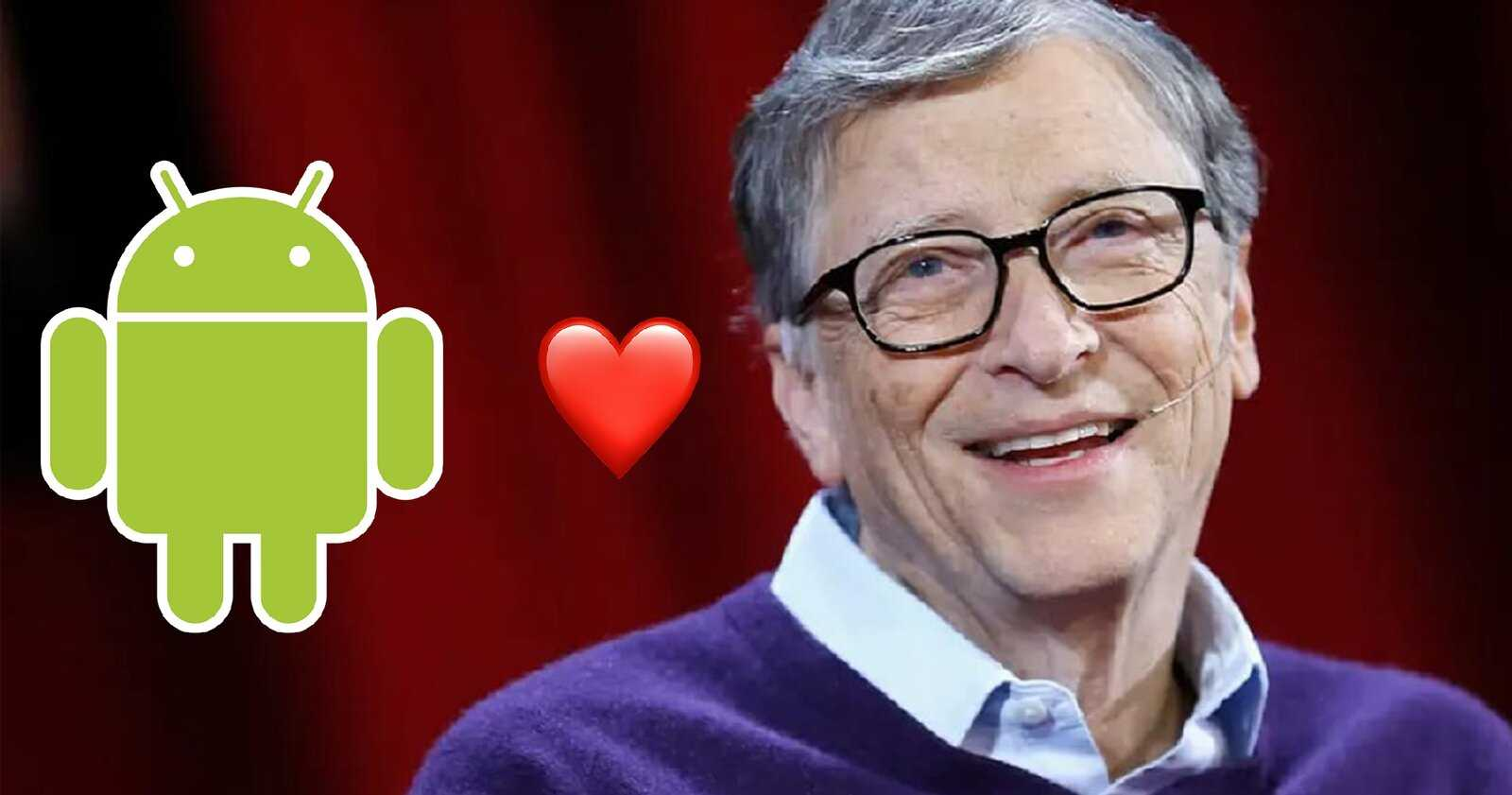 Bill Gates utilise Android