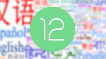 Android 12 traduira automatiquement les applications dans votre langue maternelle