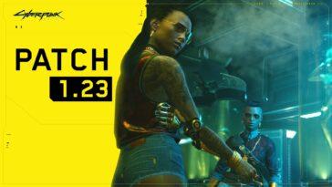Cyberpunk 2077 : La Mise à Jour 1.23 Est En