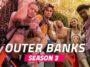 Outer Banks Reviendra T Il Pour La Saison Trois Et Quand Sera T Elle