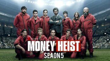 Money Heist Saison 5: Date De Sortie, Distribution Et Connaissance