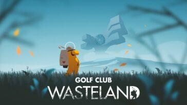 Golf Club Wasteland prend son départ sur PS4 à partir du 3 septembre