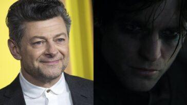 """Andy Serkis désigne """"The Batman"""" comme un film spécial"""